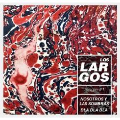 LARGOS, LOS - Nosotros... / Bla Bla Bla