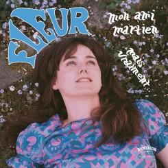 FLEUR - Mon Ami... / Mais...