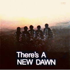 NEW DAWN, THE - There's A...