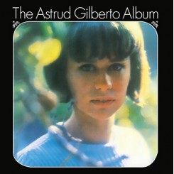 GILBERTO, ASTRUD - The...