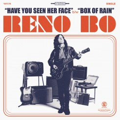 RENO BO - Have You Seen Her...