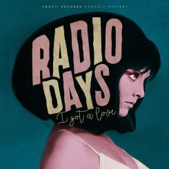 RADIO DAYS - I Got A Love Ep