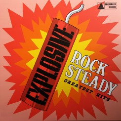 V/A - Explosive Rock Steady!