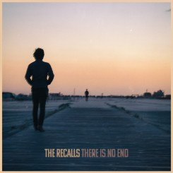 RECALLS, THE - There Is No End