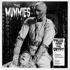 MUMMIES, THE - Tales From The Crypt