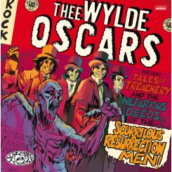 WYLDE OSCARS, THEE - Tales Of Treachery &...