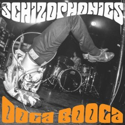 SCHIZOPHONICS, THE - Ooga Booga Ep