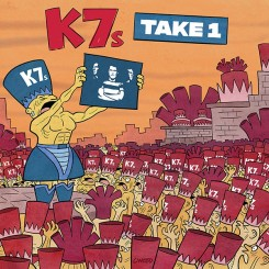 K7'S, THE - Take One
