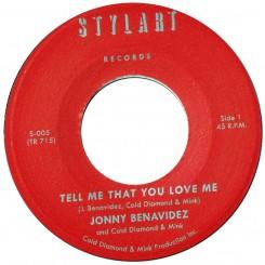 BENAVIDEZ, JONNY - Tell Me That You Love Me / Tell Me... (instro)