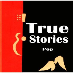 TRUE STORIES - Pop Ep