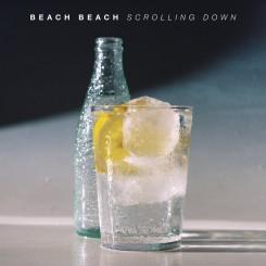 BEACH BEACH - Scrolling Down / Vegetating