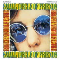 NICHOLS, ROGER & THE SMALL CIRCLE OF FRIENDS - S/T