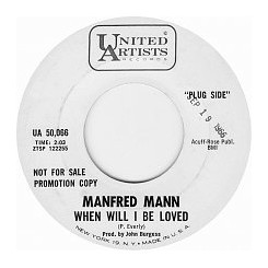 MANFRED MANN - When Will I Be Loved / Do You Have to Do That