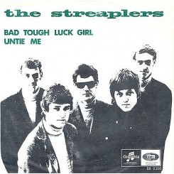 STREAPLERS, THE - Bad Tough Luck Girl / Untie Me