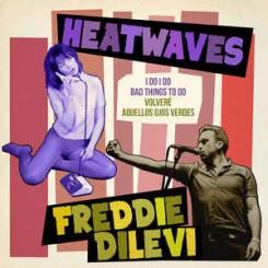HEATWAVES vs FREDDI DILEVI - Split Ep