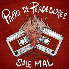 PACTO DE PERDEDORES - Sale Mal Ep