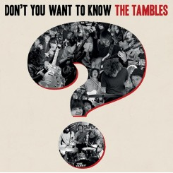 TAMBLES, THE - Don't You Want To Know...? (Rojo)
