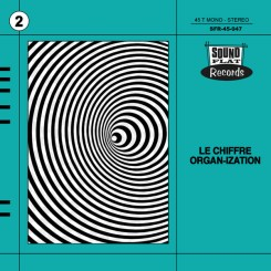 CHIFFRE ORGANIZATION, LE - Ritual in Soho / Funky Miracle