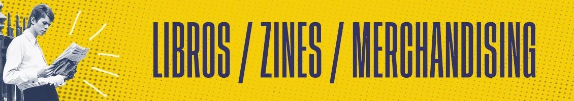 Libros / Zines / Merchandising